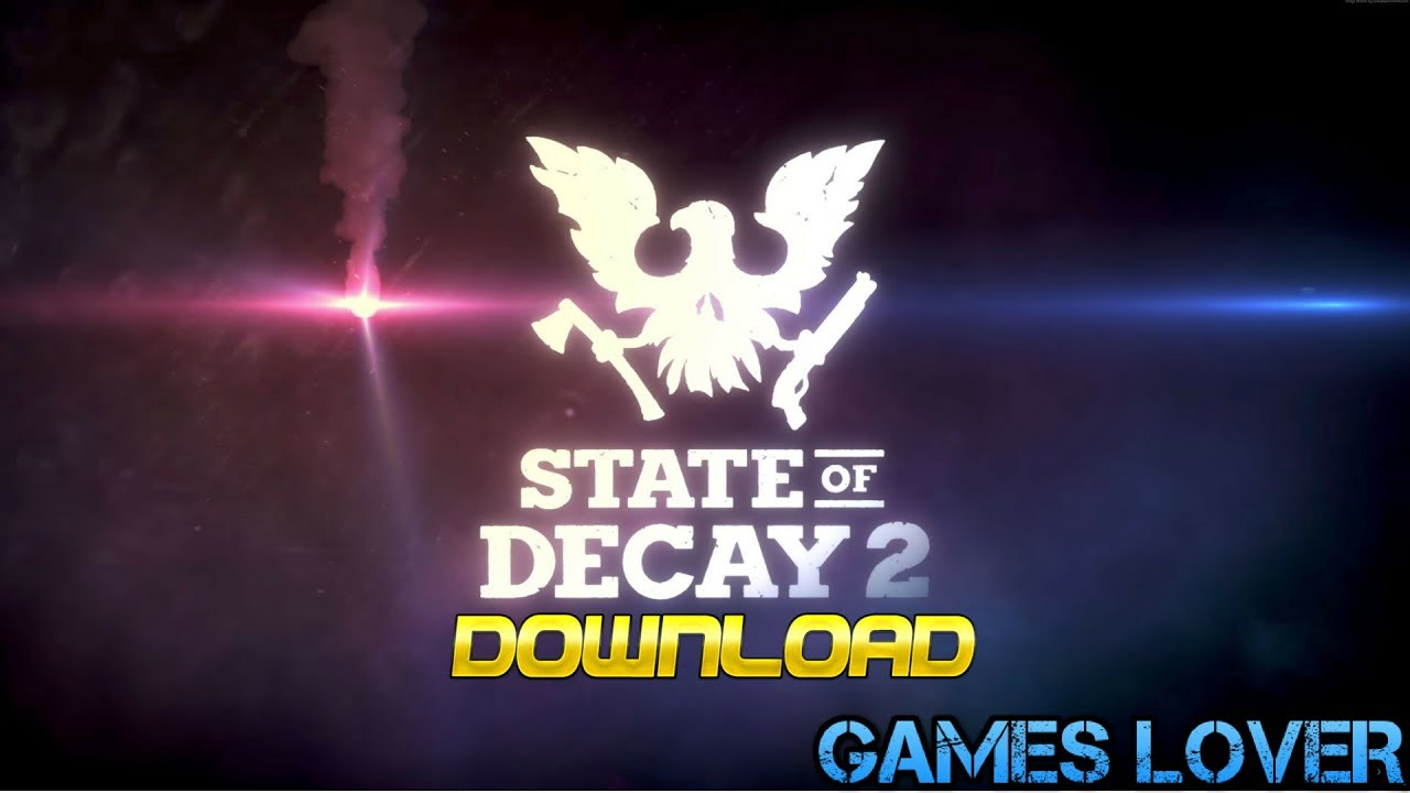 State Of Decay 2 Crack Full Free Download PC Game With Product Code